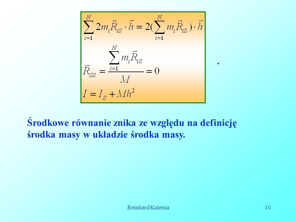 Reinhard Kulessa10. Środkowe równanie znika ze względu na definicję środka masy w układzie środka masy.
