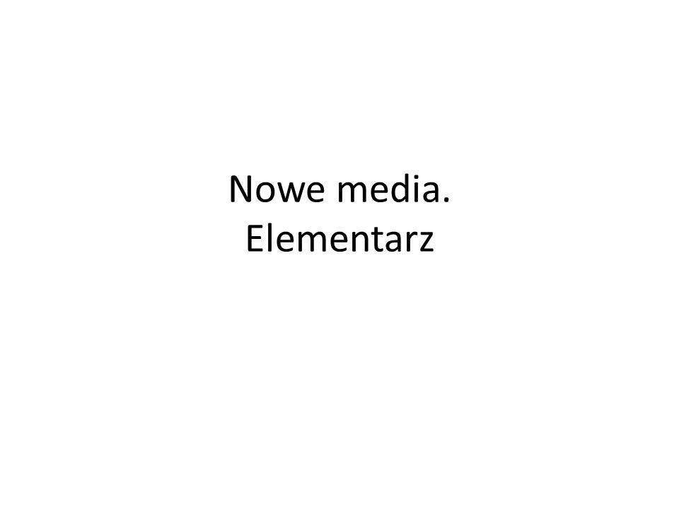 Nowe media. Elementarz