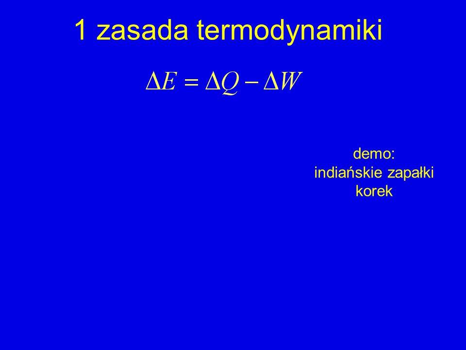 2 zasada termodynamiki Nie jest możliwy proces, którego jedynym rezultatem byłaby zamiana energii cieplnej na pracę.