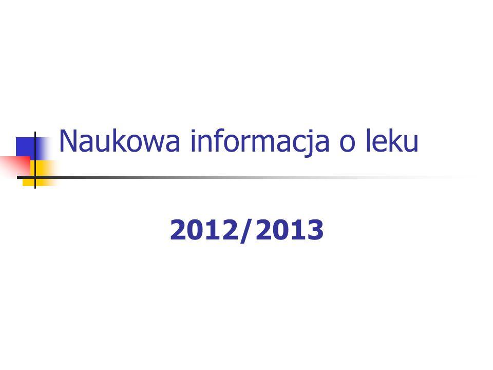 Naukowa informacja o leku 2012/2013