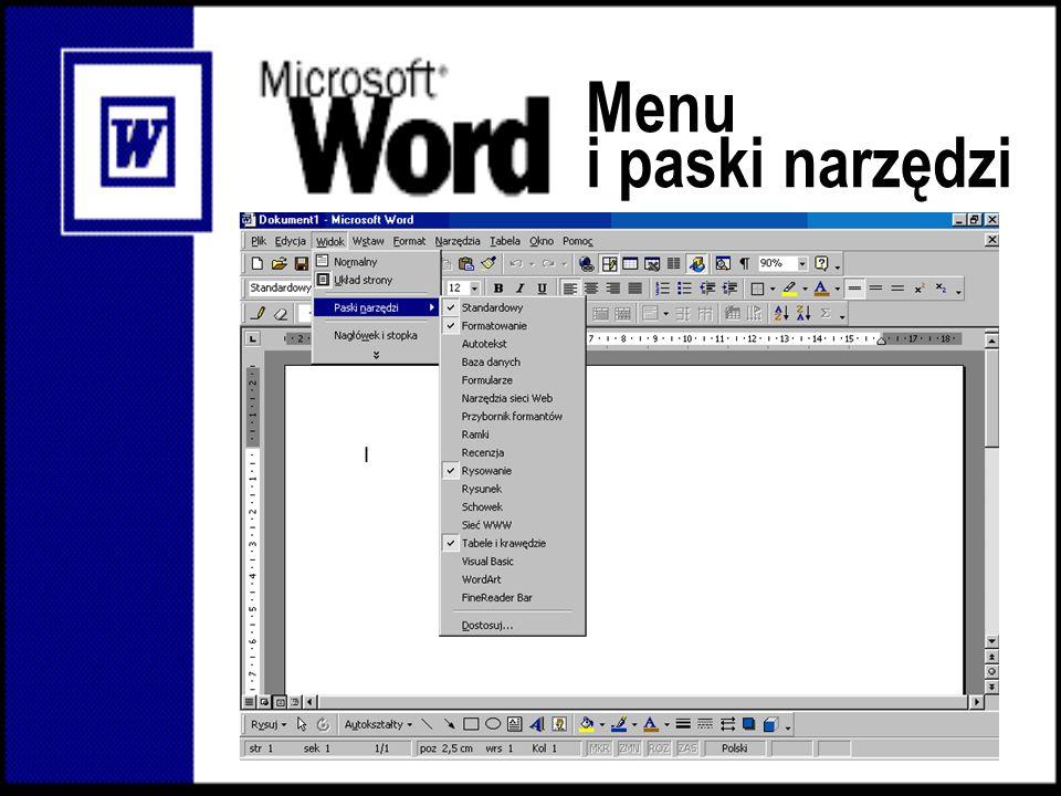 Paski narzędzi Formatowanie Dodatkowe przyciski Standardowy