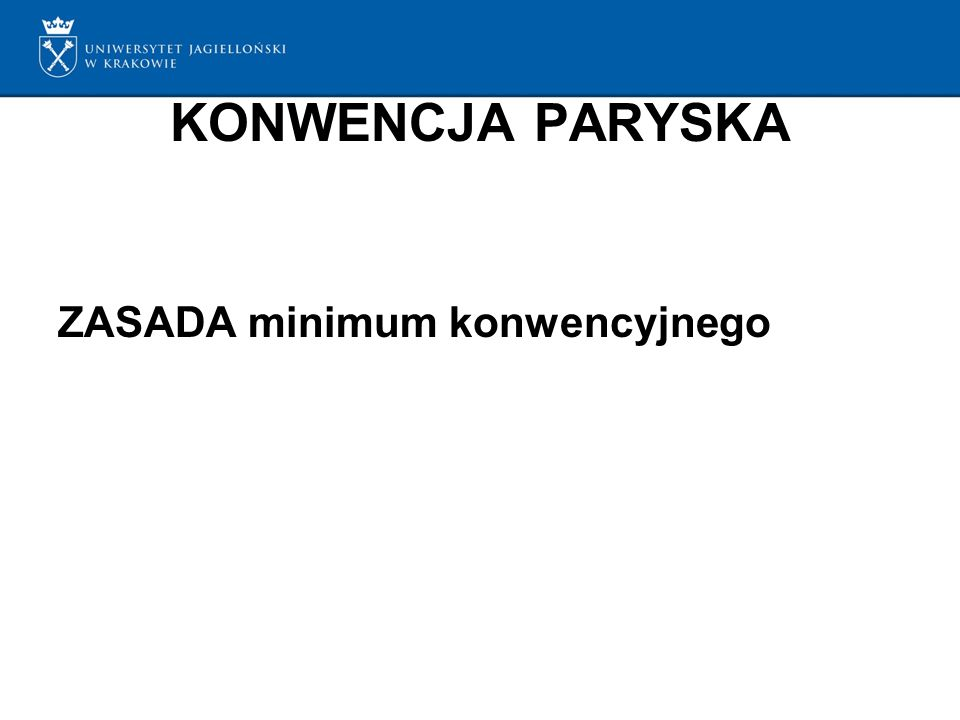 KONWENCJA PARYSKA ZASADA minimum konwencyjnego