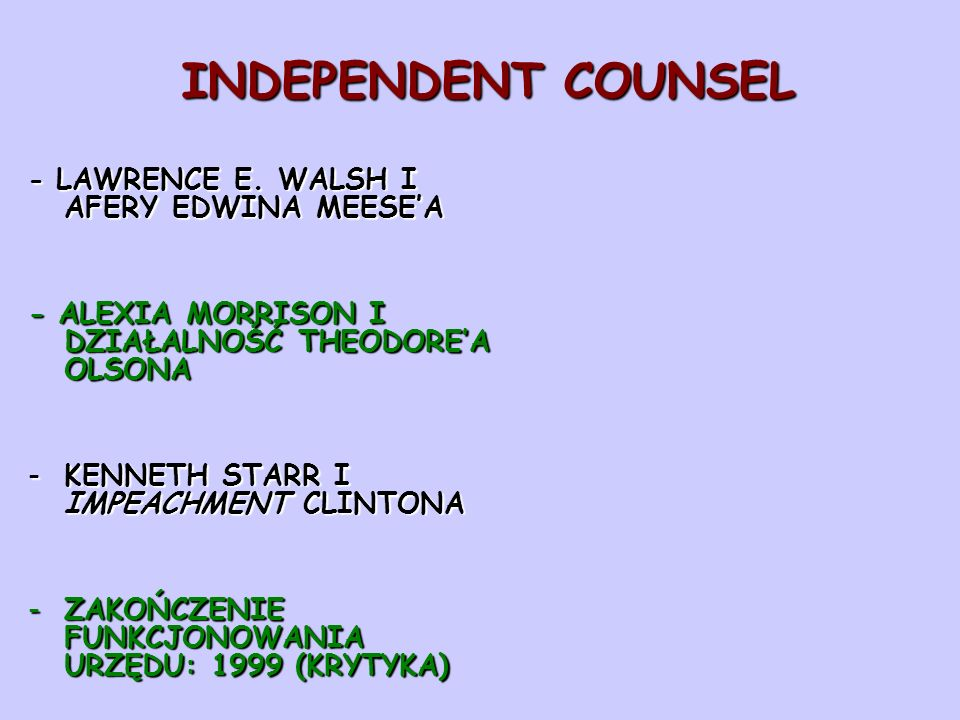 INDEPENDENT COUNSEL - LAWRENCE E.