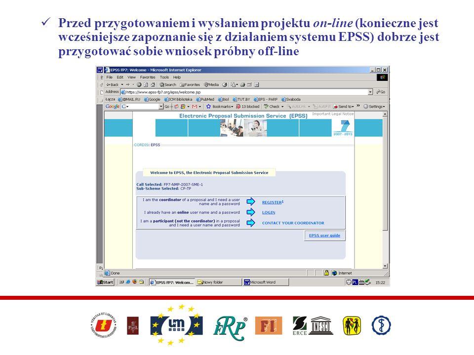Przed przygotowaniem i wysłaniem projektu on-line (konieczne jest wcześniejsze zapoznanie się z działaniem systemu EPSS) dobrze jest przygotować sobie