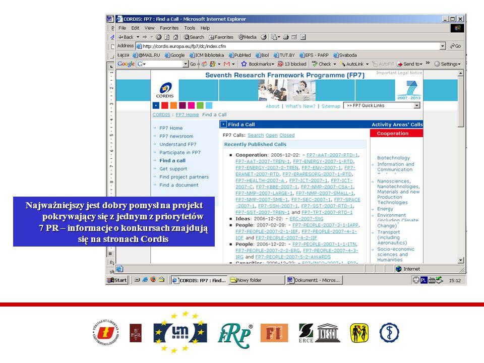 Można skorzystać z wyszukiwarki znajdującej się na stronie: http://cordis.europa.eu/fp7/partners_en.html Informacje zamieszczane są również na stronie: http://www.kpk.gov.pl/7pr/pp/index.html http://www.kpk.gov.pl/7pr/pp/index.html Najlepiej skontaktować się z osobą reprezentującą jeden z Punktów Kontaktowych należących do Konsorcjum Punktów Kontaktowych Regionu Łódzkiego, które otrzymują informacje z różnych źródeł o poszukiwanych partnerach do projektów i które w wielu podobnych projektach uczestniczą Poszukiwanie partnerów do projektu