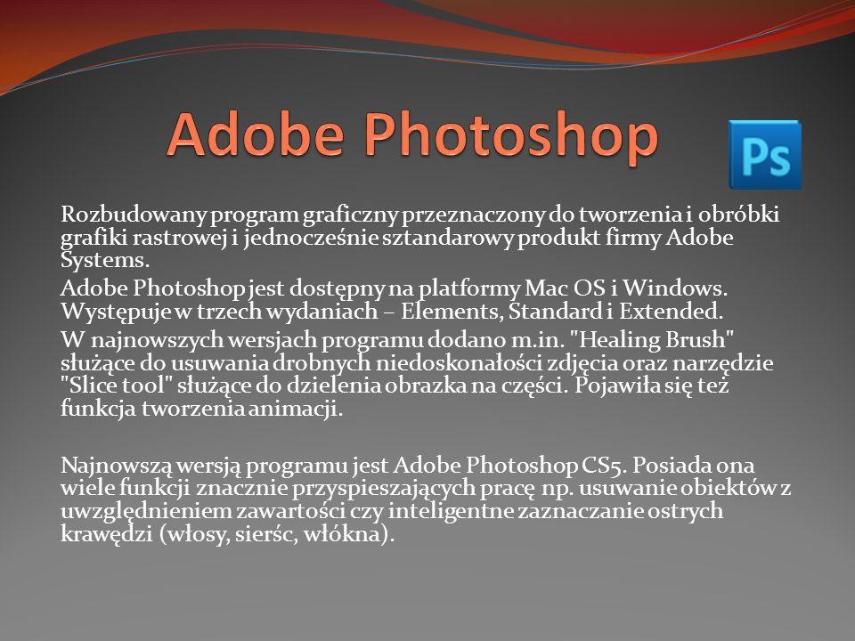 Rozbudowany program graficzny przeznaczony do tworzenia i obróbki grafiki rastrowej i jednocześnie sztandarowy produkt firmy Adobe Systems. Adobe Phot
