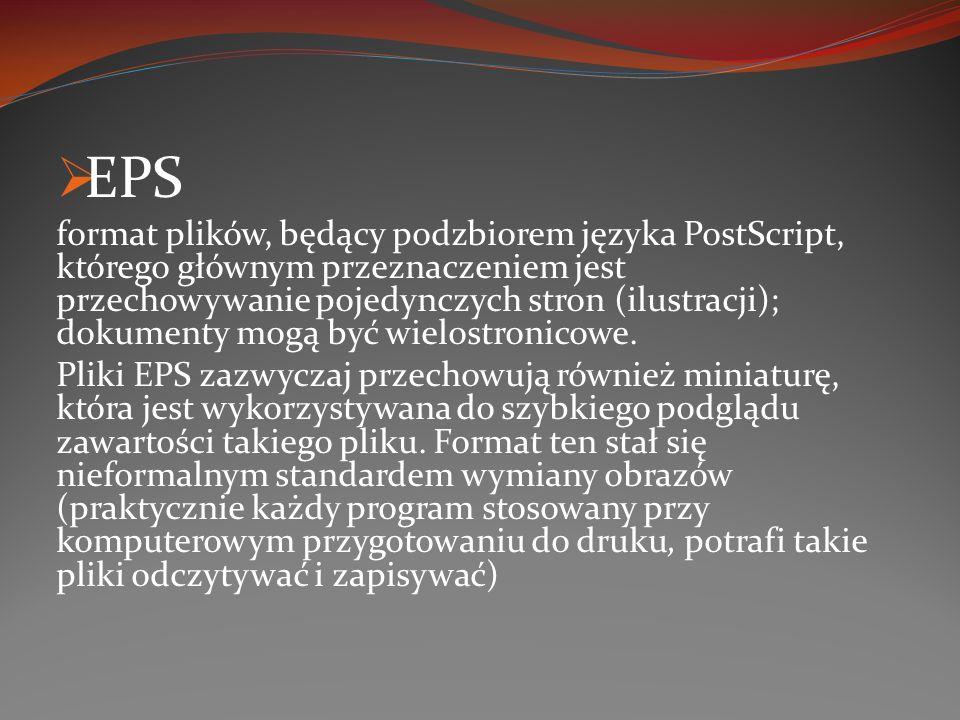 EPS format plików, będący podzbiorem języka PostScript, którego głównym przeznaczeniem jest przechowywanie pojedynczych stron (ilustracji); dokumenty