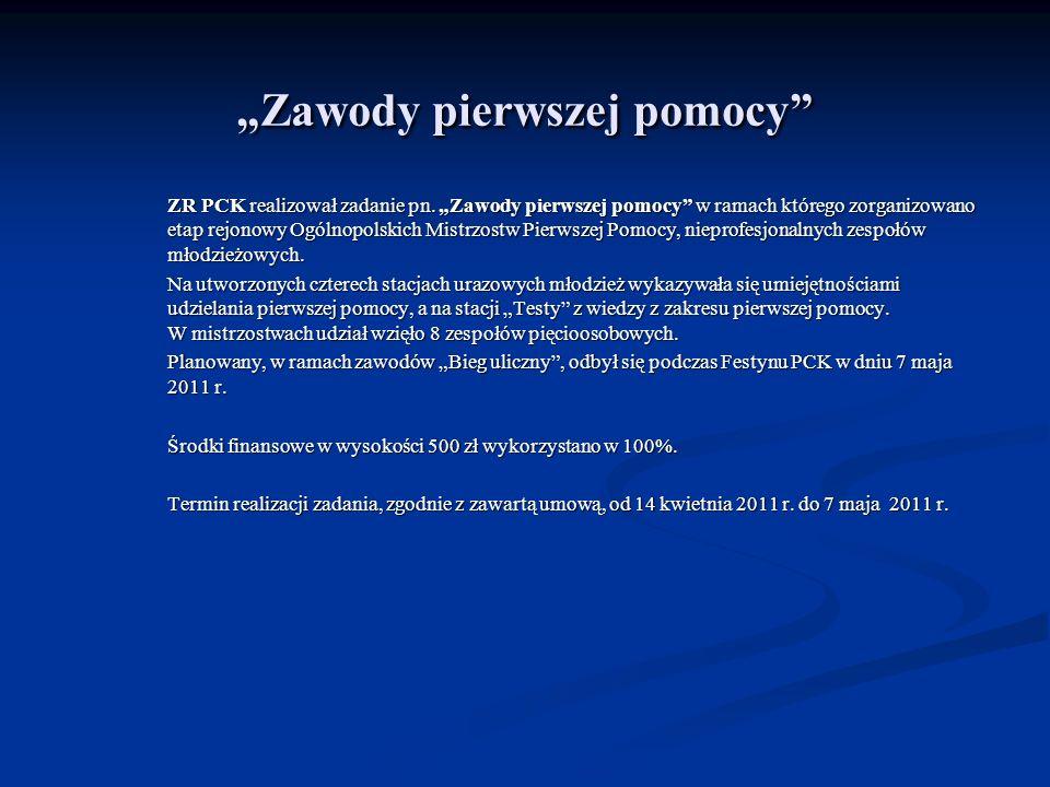 Zawody pierwszej pomocy ZR PCK realizował zadanie pn. Zawody pierwszej pomocy w ramach którego zorganizowano etap rejonowy Ogólnopolskich Mistrzostw P