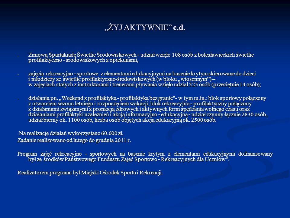 ŻYJ AKTYWNIE c.d. - Zimową Spartakiadę Świetlic Środowiskowych - udział wzięło 108 osób z bolesławieckich świetlic profilaktyczno - środowiskowych z o