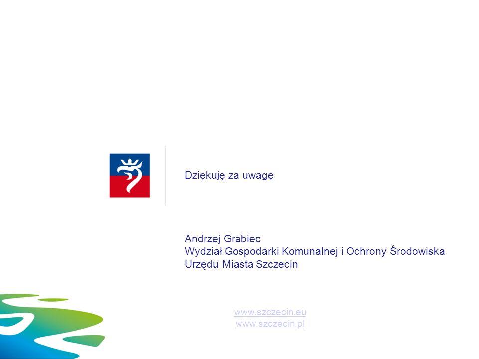 Dziękuję za uwagę Andrzej Grabiec Wydział Gospodarki Komunalnej i Ochrony Środowiska Urzędu Miasta Szczecin www.szczecin.eu www.szczecin.pl