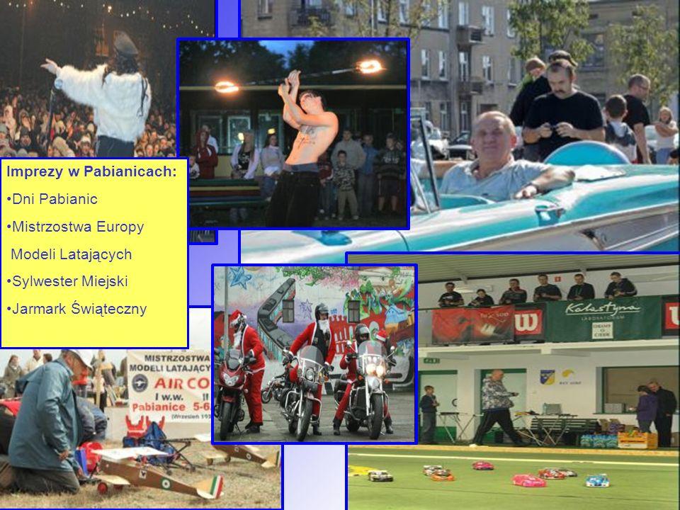 Imprezy w Pabianicach: Dni Pabianic Mistrzostwa Europy Modeli Latających Sylwester Miejski Jarmark Świąteczny