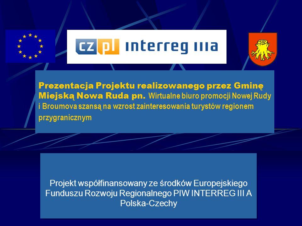 Prezentacja Projektu realizowanego przez Gminę Miejską Nowa Ruda pn.