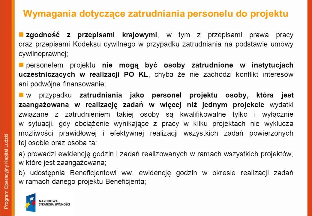 Wymagania dotyczące zatrudniania personelu do projektu zgodność z przepisami krajowymi, w tym z przepisami prawa pracy oraz przepisami Kodeksu cywilne
