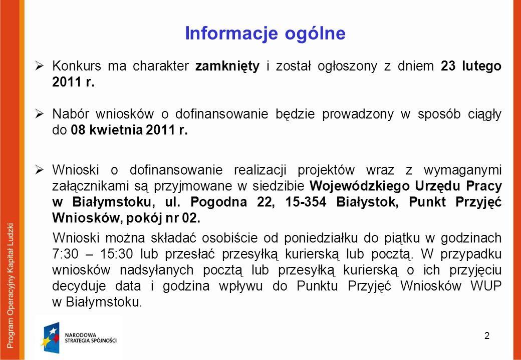 Informacje ogólne Całkowita kwota środków przeznaczonych na dofinansowanie projektów w ramach danego konkursu, zawierająca 5% rezerwę na odwołania oraz 5% rezerwę na ewentualne negocjacje, wynosi 9 000 000,00 PLN, w tym: wyodrębniona alokacja w wysokości 2 000 000,00 PLN na realizację projektów obejmujących wsparciem w 100% osoby niepełnosprawne - podkonkurs nr 1/POKL/6.1.1./1/2011; wyodrębniona alokacja w wysokości 3 000 000, PLN na realizację projektów obejmujących wsparciem w 100% osoby powyżej 50.