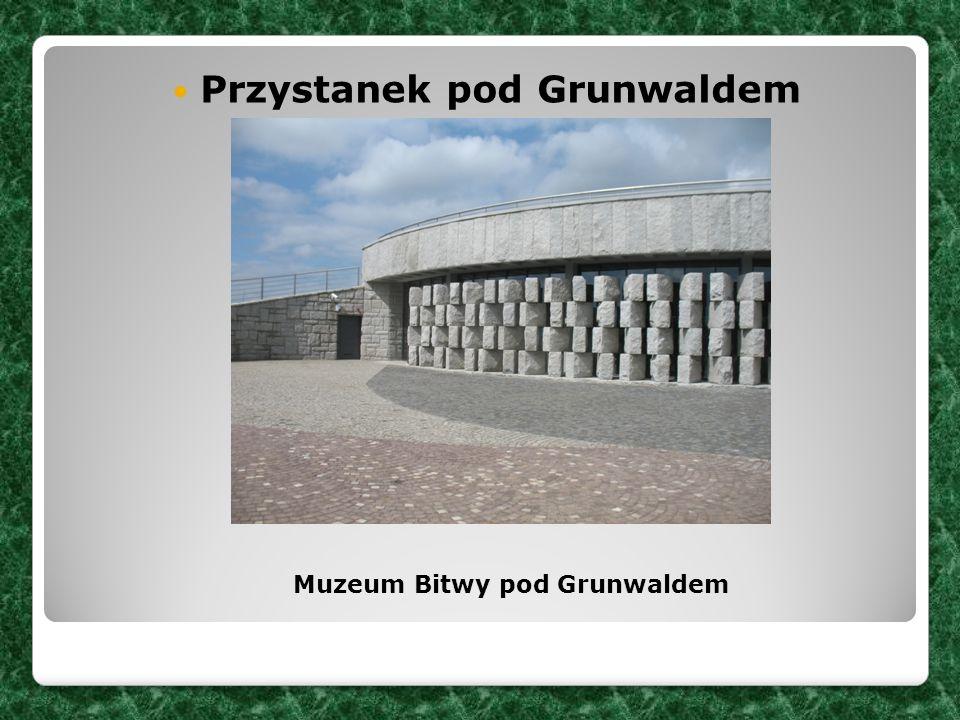 Przystanek pod Grunwaldem Muzeum Bitwy pod Grunwaldem