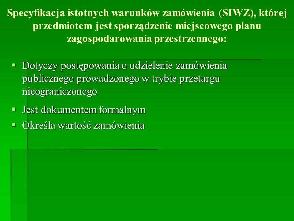 SIWZ składa się z: Części I – Postanowienia ogólne Informacja o zamawiającym ( zamawiającym jest Miasto Stołeczne Warszawa, w imieniu którego postępowanie na ogół prowadzi BAiPP we współpracy z Biurem Zamówień Publicznych, poprzez komisję przetargową) Tryb udzielenia zamówienia ( ustawa Prawo zamówień publicznych z 2004 r.) Generalne zasady uczestnictwa w postępowaniu ( kto może złożyć ofertę) Sposób porozumiewania się Zamawiającego z Wykonawcami