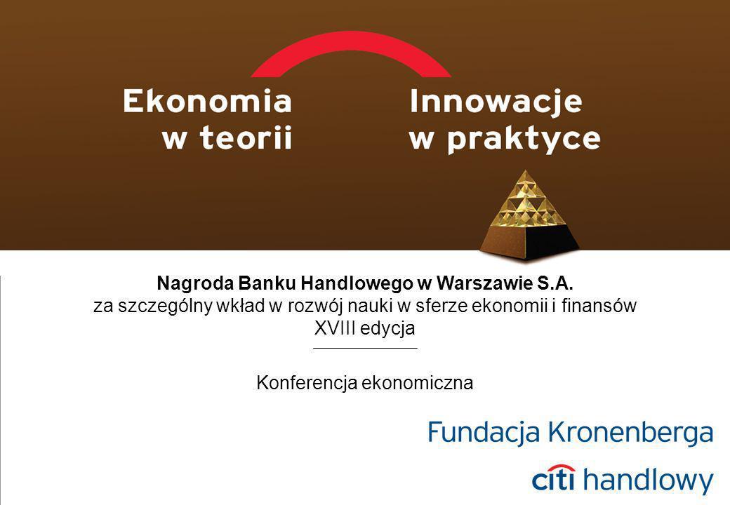 1 Konferencja ekonomiczna Nagroda Banku Handlowego w Warszawie S.A.