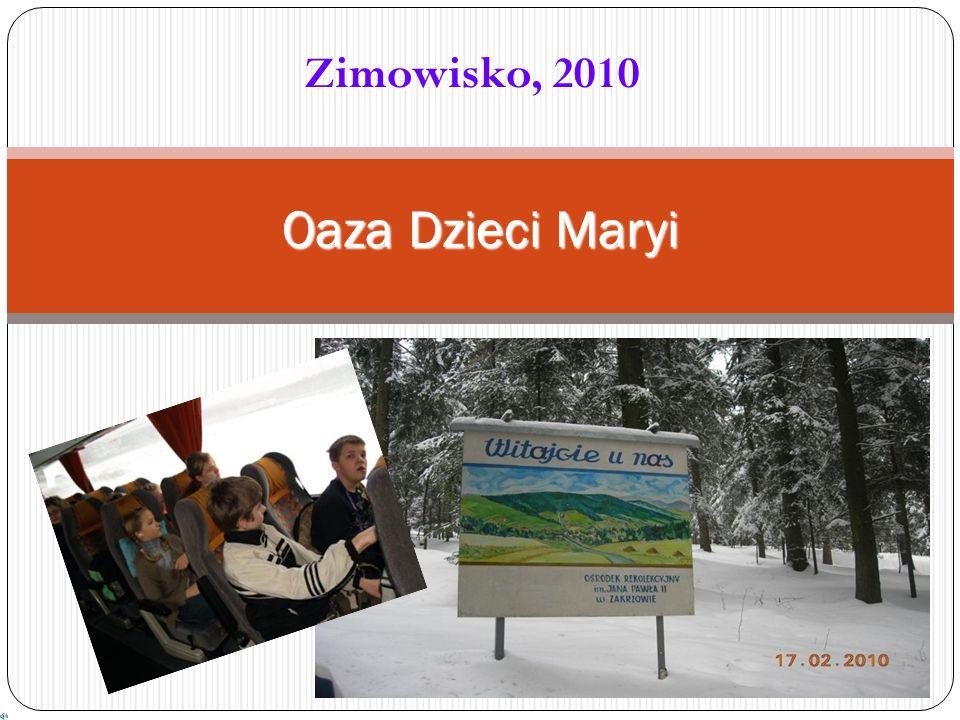 Zimowisko, 2010 Oaza Dzieci Maryi