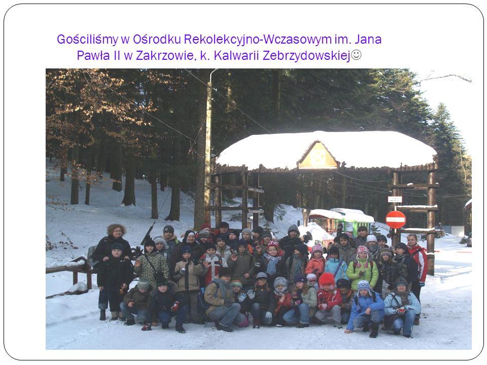 Gościliśmy w Ośrodku Rekolekcyjno-Wczasowym im.Jana Pawła II w Zakrzowie, k.