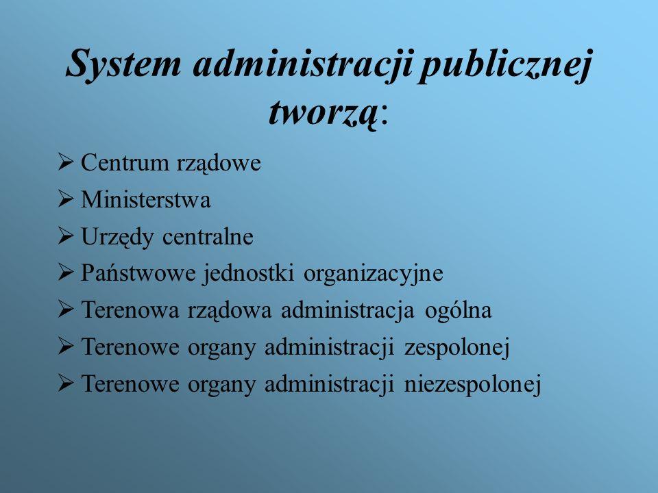 Administracja rządowa Administracja rządowa jest częścią administracji publicznej, którą tworzą centralne organy władzy państwowej i ich urzędy,a także szereg instytucji ogólnokrajowych i terenowych realizujących zadania publiczne na rzecz indywidualnych obywateli i podmiotów zbiorowych.