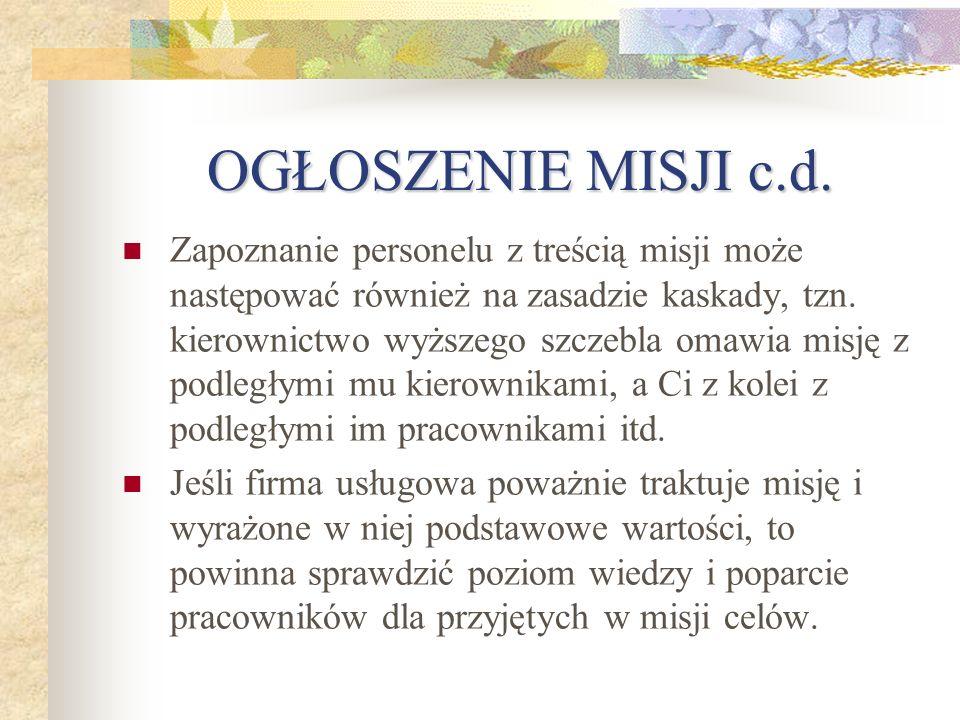 OGŁOSZENIE MISJI c.d.