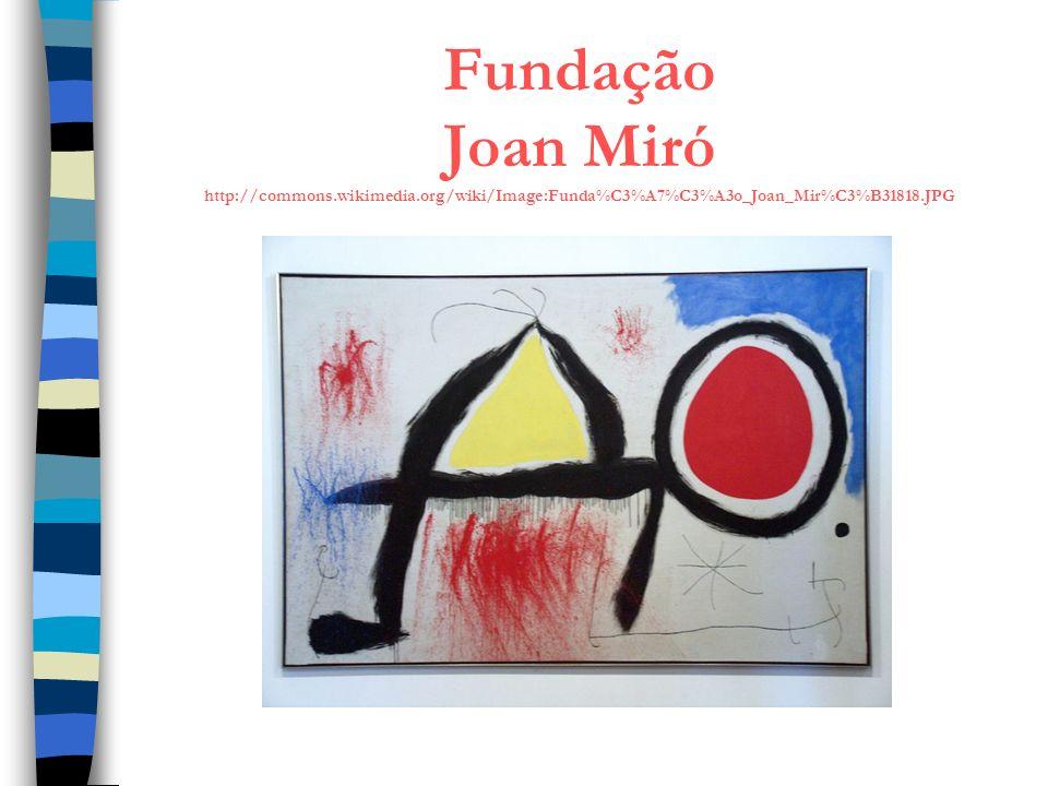 Fundação Joan Miró http://commons.wikimedia.org/wiki/Image:Funda%C3%A7%C3%A3o_Joan_Mir%C3%B31818.JPG