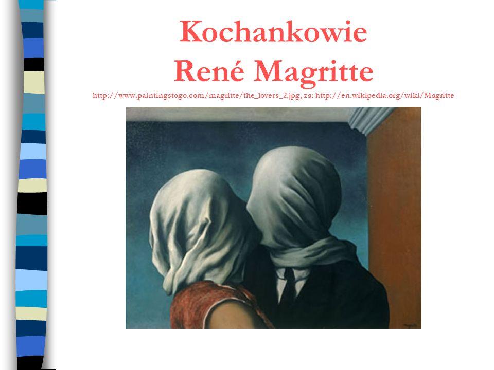 Kochankowie René Magritte http://www.paintingstogo.com/magritte/the_lovers_2.jpg, za: http://en.wikipedia.org/wiki/Magritte