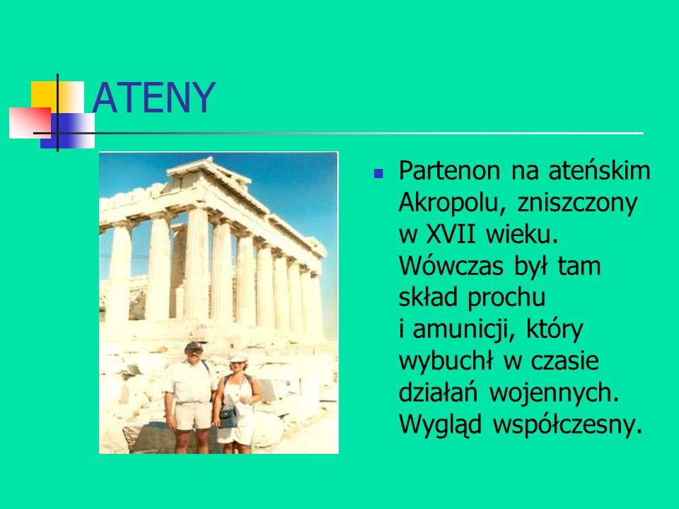 ATENY Partenon na ateńskim Akropolu, zniszczony w XVII wieku. Wówczas był tam skład prochu i amunicji, który wybuchł w czasie działań wojennych. Wyglą