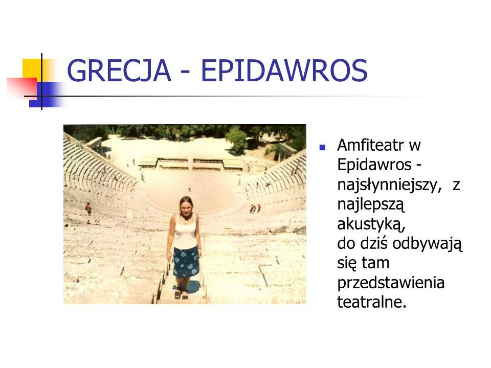 GRECJA - EPIDAWROS Amfiteatr w Epidawros - najsłynniejszy, z najlepszą akustyką, do dziś odbywają się tam przedstawienia teatralne.