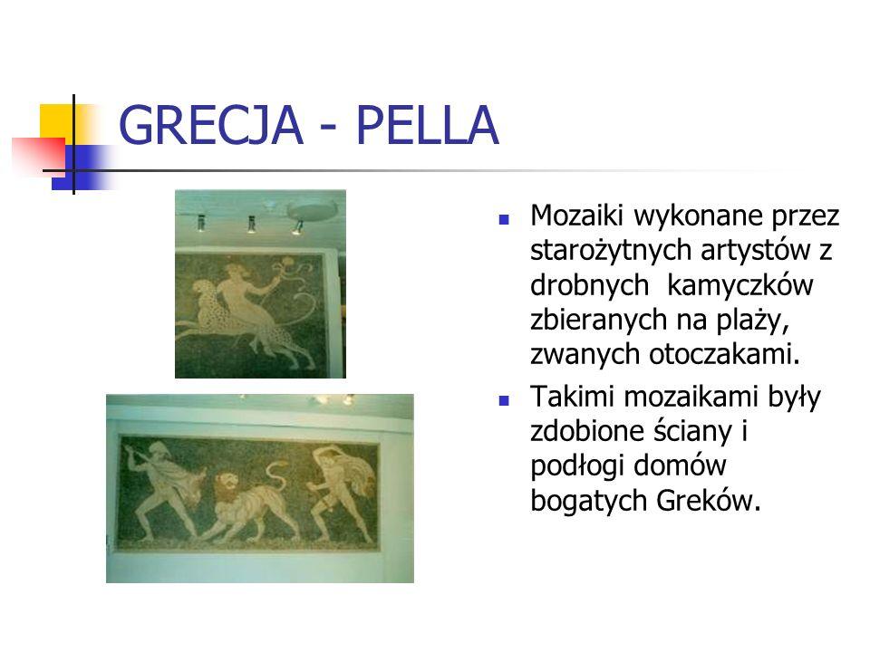 GRECJA - PELLA Mozaiki wykonane przez starożytnych artystów z drobnych kamyczków zbieranych na plaży, zwanych otoczakami. Takimi mozaikami były zdobio