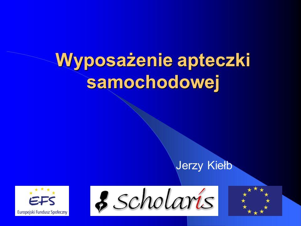 Wyposażenie apteczki samochodowej Jerzy Kiełb