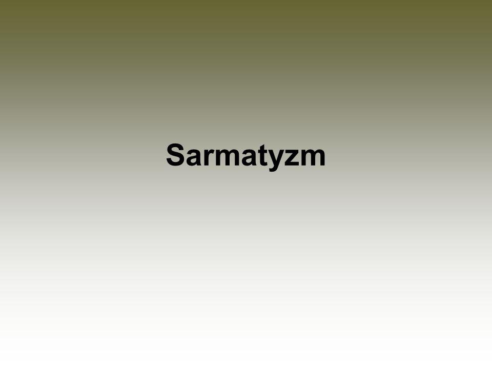 Definicja Siedemnastowieczna kultura szlachecka, która obejmowała obyczaj, światopogląd i rodowód, jaki przypisywali sobie sarmaci polscy.