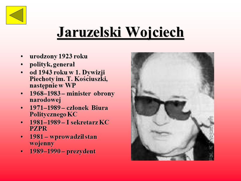 Bierut Bolesław żyłżył w latach 1892–1956 działaczdziałacz komunistyczny, członek KPP 1944–19561944–1956 członek Biura Politycznego 1954–19561954–1956
