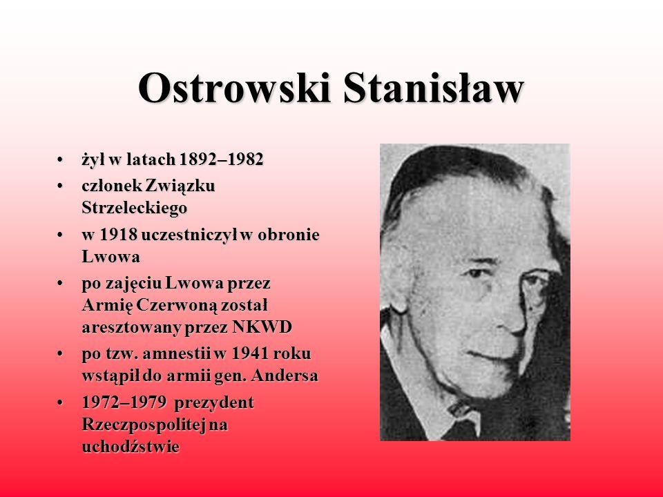 Zaleski August żyłżył w latach 1883–1972 dyplomata,dyplomata, historyk, polityk ministerminister spraw zagranicznych w latach 1926–1932 oraz 1939–1941