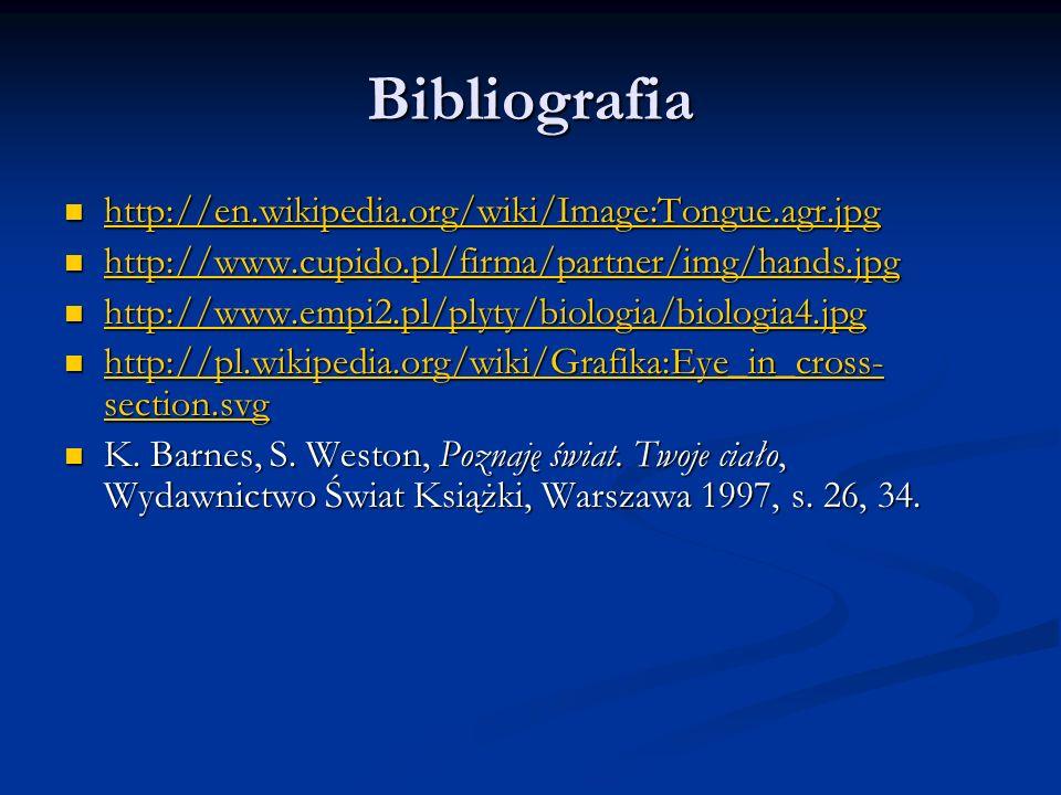 Bibliografia http://en.wikipedia.org/wiki/Image:Tongue.agr.jpg http://en.wikipedia.org/wiki/Image:Tongue.agr.jpg http://en.wikipedia.org/wiki/Image:To
