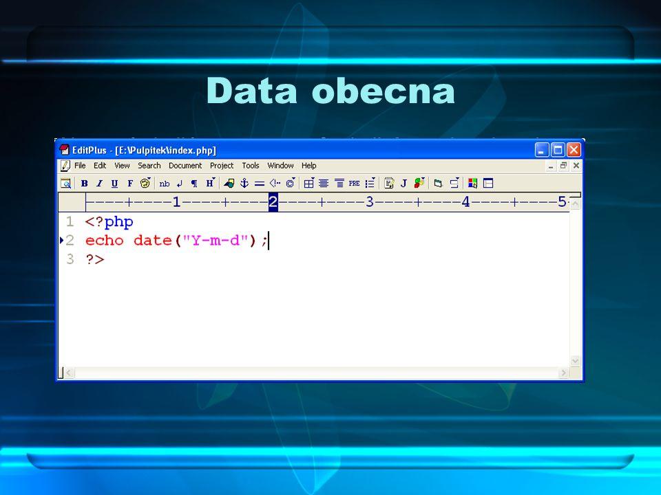 Data obecna Aby wyświetlić za pomocą funkcji date aktualną datę, należy wpisać w skrypcie: <?php echo date(Y-m-d); ?> Otrzymamy datę w formacie RRRR-M
