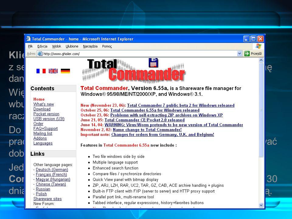Klient FTP Klient FTP to program, który pozwala na połączenie się z serwerem FTP i pobieranie lub wysyłanie plików – wymianę danych. Większość obecnyc