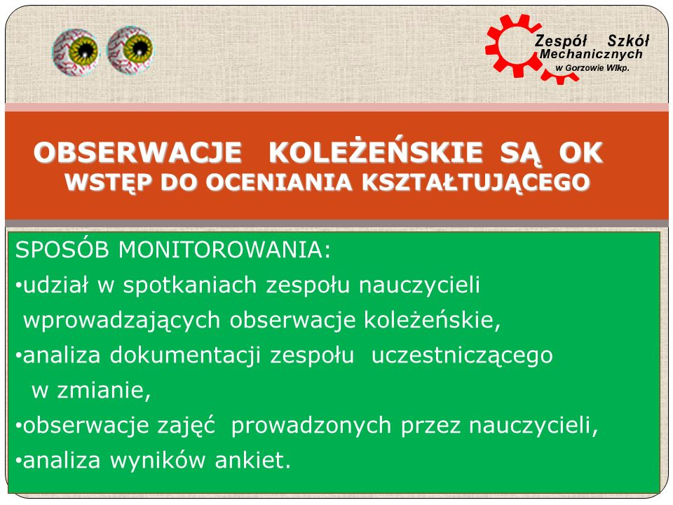Dziękuję za uwagę Janina Grzecznowska Dyrektor Zespołu Szkół Mechanicznych 66-400 Gorzów Wielkopolski ul.