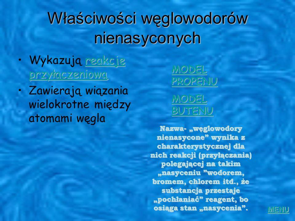 Szereg homologiczny alkinów ETYNC 2 H 2 PROPYNC3H4C3H4 BUTYNC4H6C4H6 PENTYNC5H8C5H8 HEKSYNC 6 H 10 HEPTYNC 7 H 12 OKTYNC 8 H 14 NONYN DEKYN C 9 H 16 C