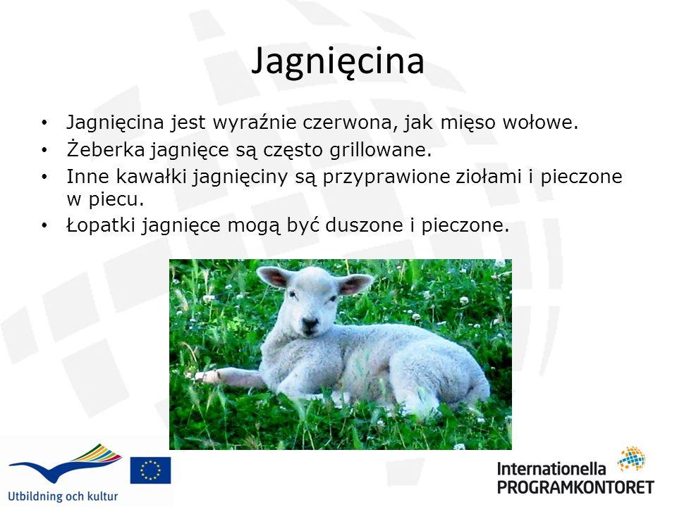 Jagnięcina Jagnięcina jest wyraźnie czerwona, jak mięso wołowe. Żeberka jagnięce są często grillowane. Inne kawałki jagnięciny są przyprawione ziołami