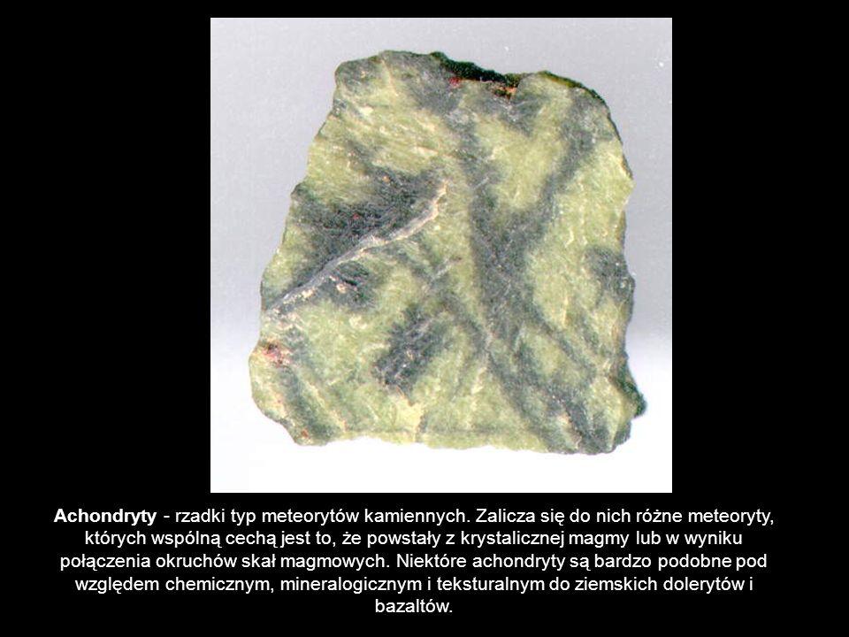 Achondryty - rzadki typ meteorytów kamiennych. Zalicza się do nich różne meteoryty, których wspólną cechą jest to, że powstały z krystalicznej magmy l