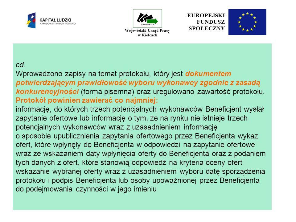 26 EUROPEJSKI FUNDUSZ SPOŁECZNY Wojewódzki Urząd Pracy w Kielcach Zlecanie zadań merytorycznych oznacza zlecanie całości działań przewidzianych w ramach danego zadania lub istotnej ich części jednemu podmiotowi.