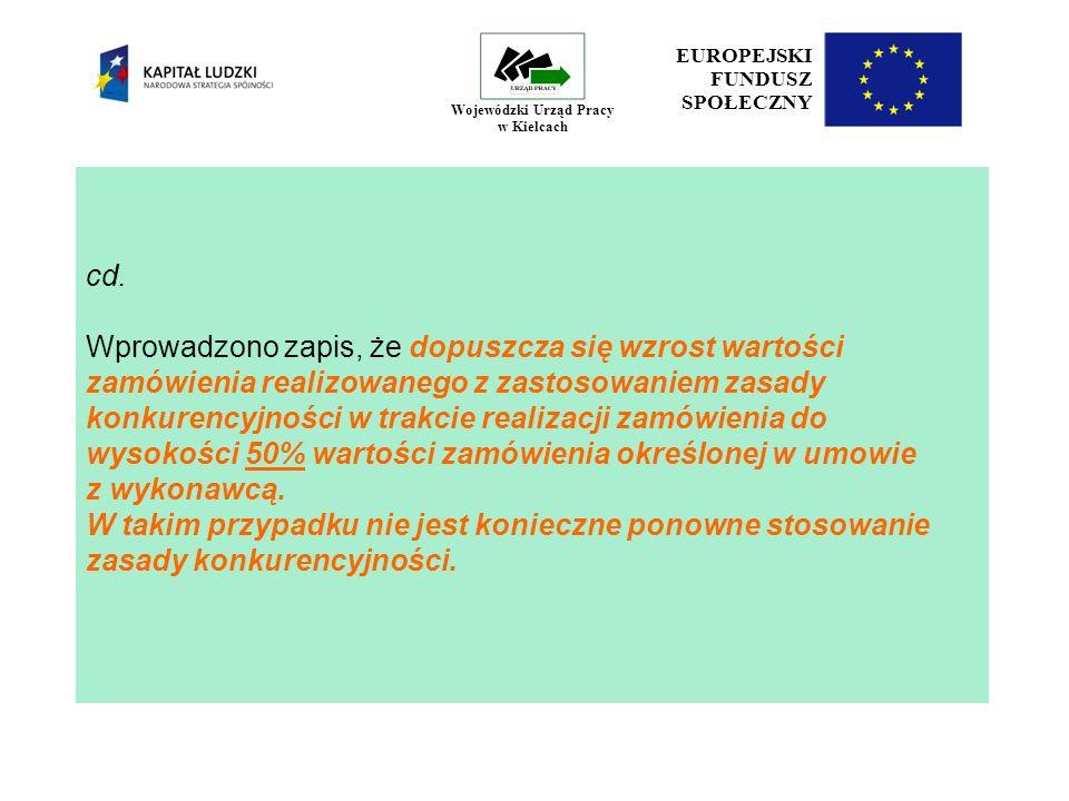 17 EUROPEJSKI FUNDUSZ SPOŁECZNY Wojewódzki Urząd Pracy w Kielcach cd.
