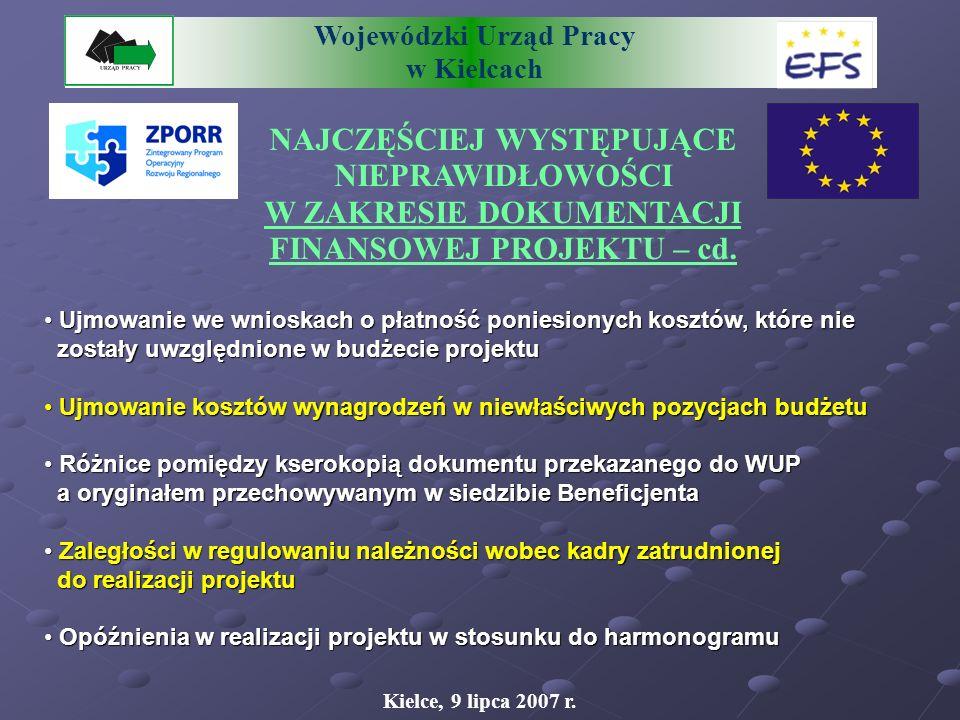 Wojewódzki Urząd Pracy w Kielcach NAJCZĘŚCIEJ WYSTĘPUJĄCE NIEPRAWIDŁOWOŚCI W ZAKRESIE DOKUMENTACJI FINANSOWEJ PROJEKTU – cd.