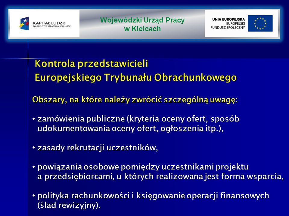 Kontrola przedstawicieli Europejskiego Trybunału Obrachunkowego Obszary, na które należy zwrócić szczególną uwagę: zamówienia publiczne (kryteria oceny ofert, sposób udokumentowania oceny ofert, ogłoszenia itp.), zamówienia publiczne (kryteria oceny ofert, sposób udokumentowania oceny ofert, ogłoszenia itp.), zasady rekrutacji uczestników, zasady rekrutacji uczestników, powiązania osobowe pomiędzy uczestnikami projektu a przedsiębiorcami, u których realizowana jest forma wsparcia, powiązania osobowe pomiędzy uczestnikami projektu a przedsiębiorcami, u których realizowana jest forma wsparcia, polityka rachunkowości i księgowanie operacji finansowych (ślad rewizyjny).