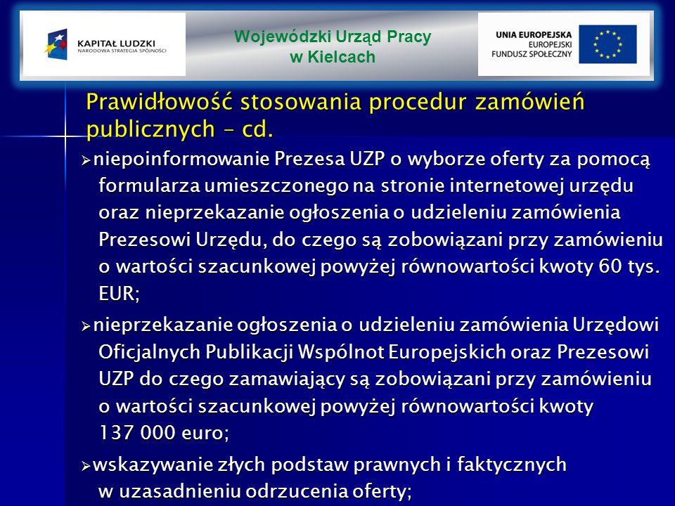 Prawidłowość stosowania procedur zamówień publicznych – cd.