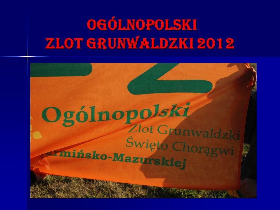 ogólnopolski zLOT GRUNWALDZKI 2012 ogólnopolski zLOT GRUNWALDZKI 2012