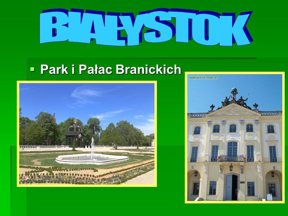 Park i Pałac Branickich Park i Pałac Branickich