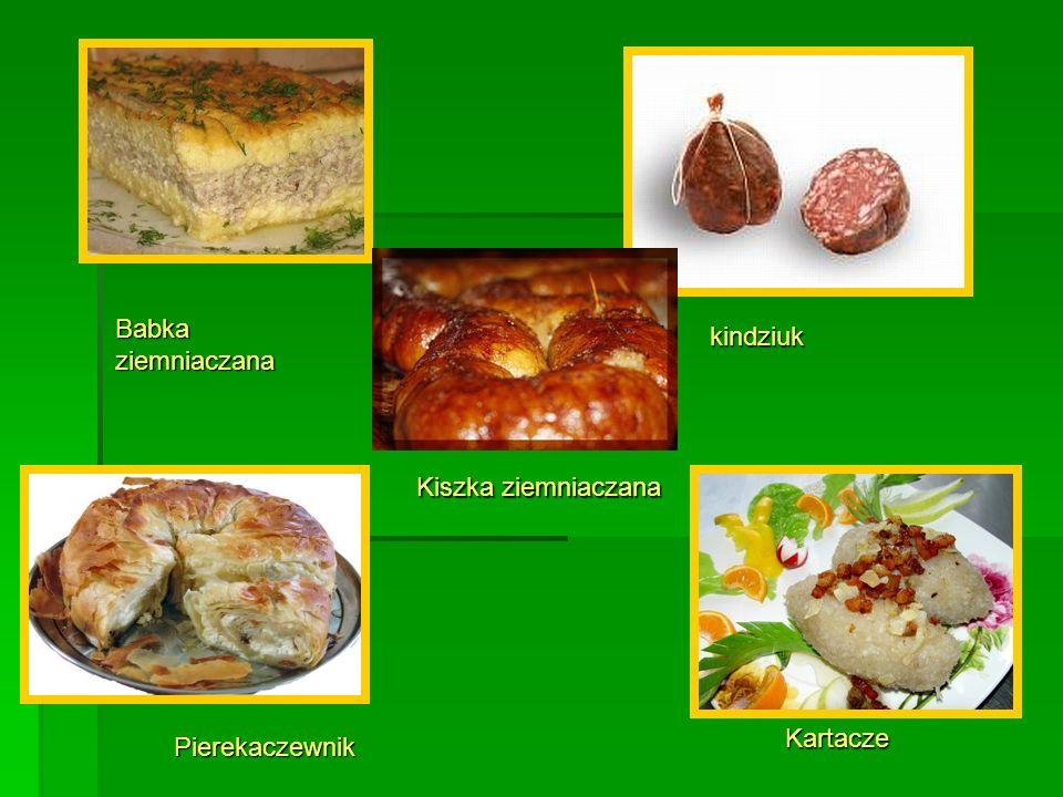 Babka ziemniaczana kindziuk Pierekaczewnik Kartacze Kiszka ziemniaczana