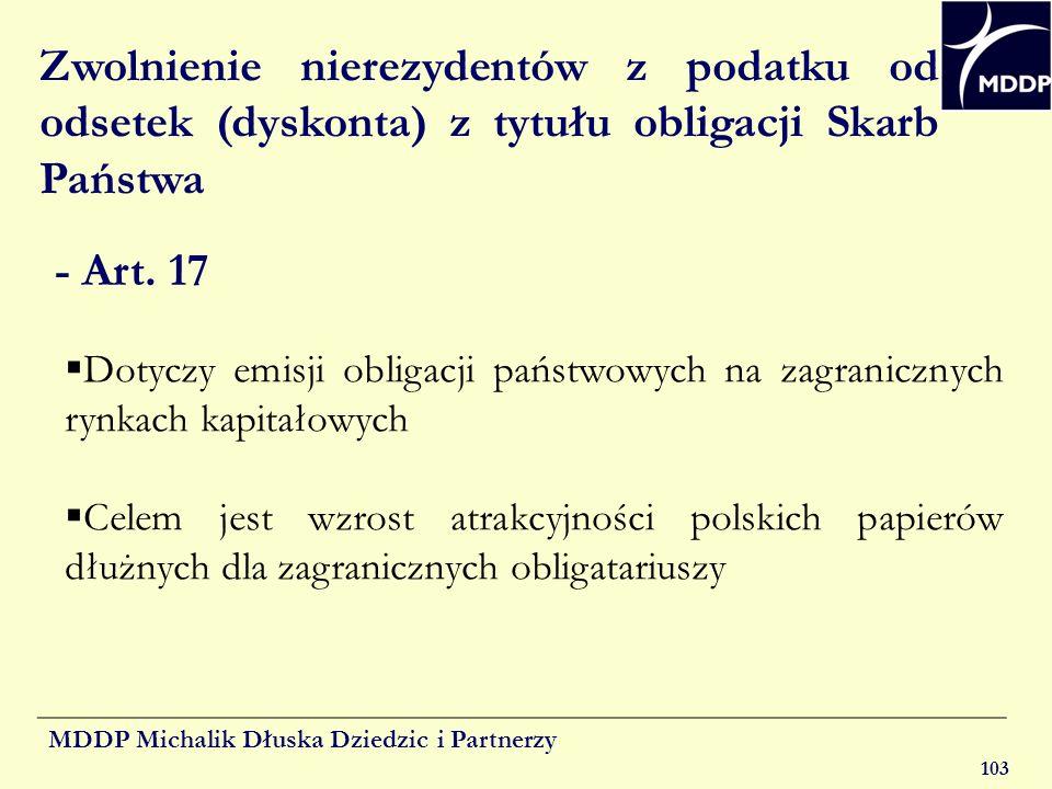 MDDP Michalik Dłuska Dziedzic i Partnerzy 103 Zwolnienie nierezydentów z podatku od odsetek (dyskonta) z tytułu obligacji Skarb Państwa - Art. 17 Doty